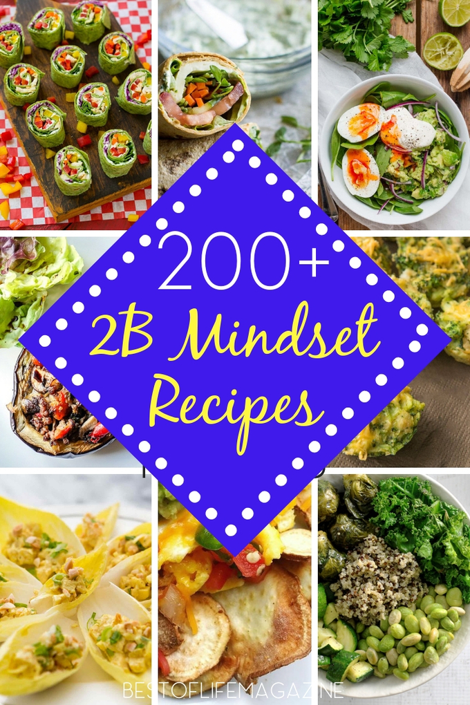 2B Mindset recipes will ultimately help you eat in a healthy way every single day making weight loss easier for everyone. 2B Mindset Recipes for Every Meal | Recipes for 2B Mindset | Beachbody Recipes | Weight Loss Recipes | Healthy Recipes #2BMindset #weightloss #diet #recipes #beachbody via @amybarseghian