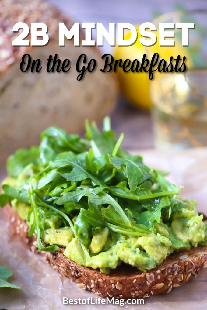 There is no need to rush to make sure you have a healthy breakfast, you can just use 2B Mindset on the go breakfast recipes to keep yourself fueled. 2B Mindset Recipes | 2B Mindset Breakfast Recipes | Healthy Recipes | Weight Loss Recipes | Breakfast Recipes #2BMindset #weightloss