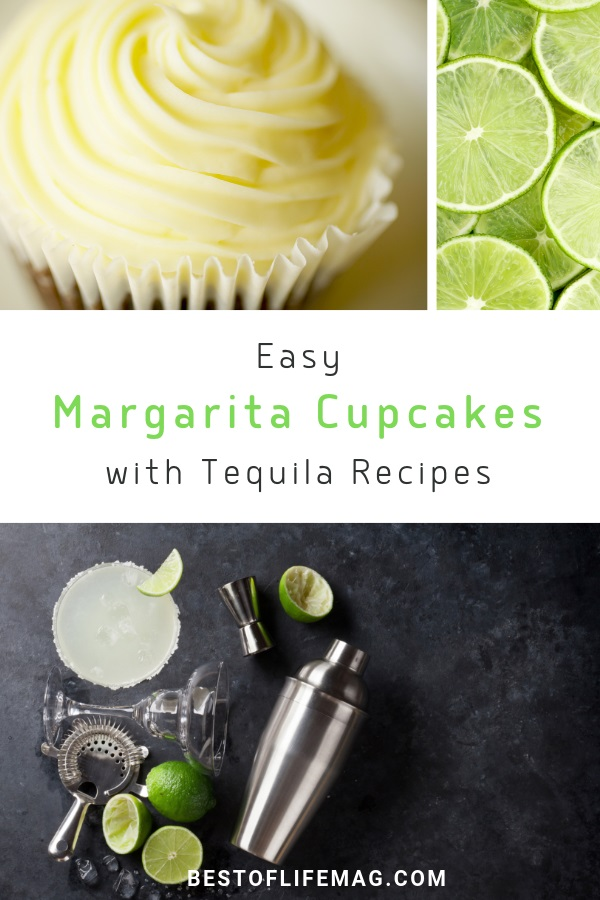 Whether you're celebrating Cinco de Mayo or just love margaritas, these easy margarita cupcakes with tequila recipes make the perfect dessert. Happy Hour Desserts | Happy Hour Recipes | Margarita Recipes | Cupcakes with Alcohol | Dessert Recipes | #margaritas #dessertrecipes via @amybarseghian