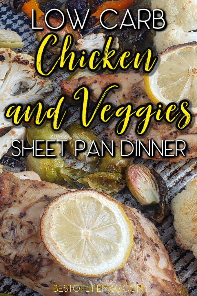 Meal prep is simple with the easy preparation of this low carb chicken and veggies sheet pan dinner recipe for a healthy dinner. Chicken Sheet Pan Dinner | Healthy Dinner Recipes | Easy Recipes with Chicken | Sheet Pan Meals | Low Carb Chicken Recipes | Weight Loss Recipes | Recipes with Leftovers #lowcarb #easyrecipe