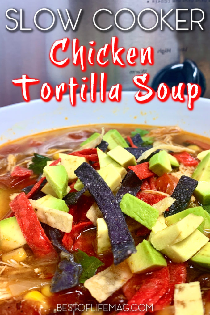 This delicious slow cooker chicken tortilla soup is not only an easy crockpot dinner recipe, but it is also an easy crockpot lunch and snack recipe. Crockpot Soup Recipe | Mexican Soup Recipe | Tortilla Soup Slow Cooker | Slow Cooker Recipes | Slow Cooker Soup Recipes #crockpot #soup