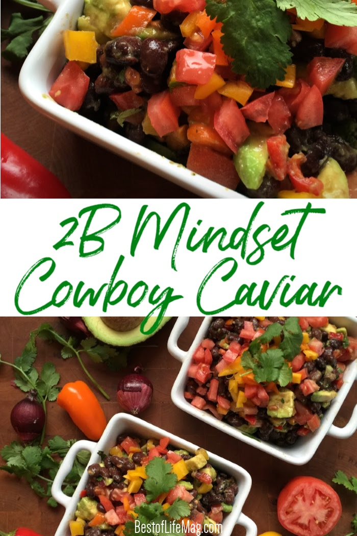 2B Mindset cowboy caviar is a versatile low carb vegetarian snack that can be used as a side dish, with chips and dip, and is perfect for a filling meatless Monday recipe! 2B Mindset Meal Planning | Low Carb Diet Tips | Keto Diet Tips | Low Carb Snacks | Low Carb Recipes | Beachbody Recipes | 21 Day Fix Recipes #2bmindset #beachbody