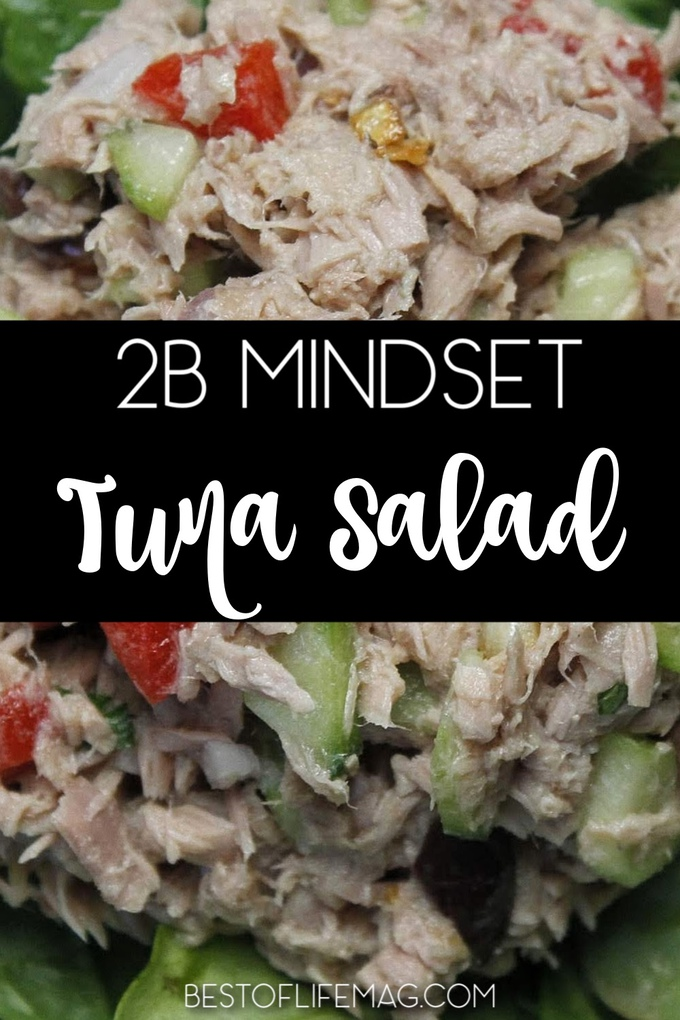 You can easily fit a healthy Mediterranean tuna salad into your 2B Mindset meal plan by Beachbody and stay on track with your diet without compromising flavor. Beachbody Salad Recipe | Beachbody Recipes | Tuna Salad Recipes for Weight Loss | Healthy Salad Recipes | 2B Mindset Recipes | 2B Mindset Meal Planning #2bmindset #beachbody