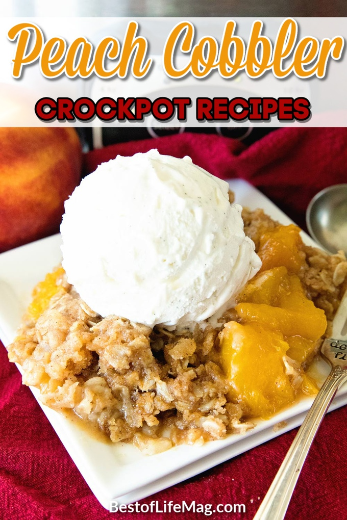 Crockpot peach cobbler recipes are easy slow cooker dessert recipes that work perfectly as party desserts or holiday snacks. Southern Peach Cobbler | Peach Cobbler with Oatmeal | Peach Cobbler with Canned Peaches | Peach Cobbler Pie | Old Fashioned Peach Cobbler | Crockpot Dessert Recipes | Slow Cooker Peach Cobbler Recipes #crockpot #dessert via @amybarseghian