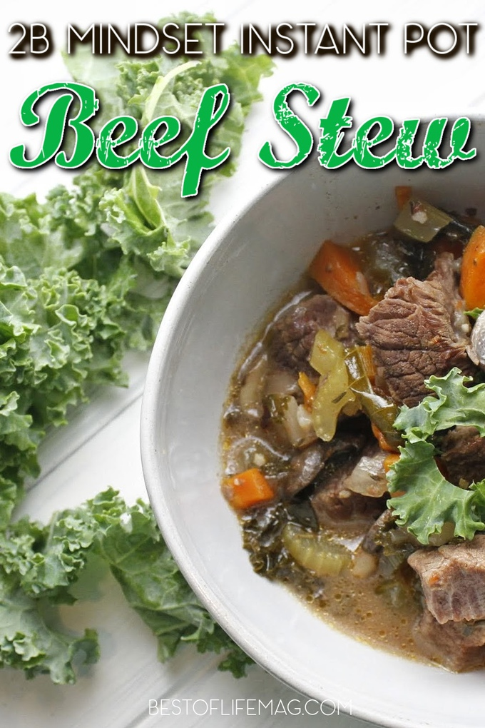 2B Mindset Instant Pot beef stew is a recipe that you can enjoy as a family dinner recipe, a weight loss recipe, or just a healthy Instant Pot recipe. Instant Pot Beef Stew Meat Recipes | Instant Pot Recipes with Beef | 2B Mindset Instant Pot Recipes | Weight Loss Instant Pot Recipes | Beef Stew 2B Mindset #2BMindset #instantpot via @amybarseghian