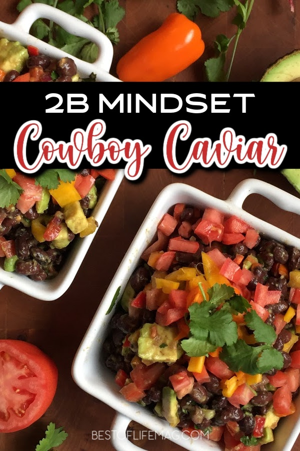 2B Mindset cowboy caviar is a versatile low carb vegetarian snack that can be used as a side dish, with chips and dip, and is perfect for a filling meatless Monday recipe! 2B Mindset Meal Planning | Low Carb Diet Tips | Keto Diet Tips | Low Carb Snacks | Low Carb Recipes | Beachbody Recipes | 21 Day Fix Recipes #2bmindset #beachbody via @amybarseghian